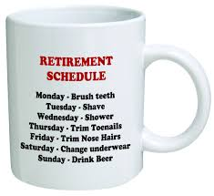 Funny Coffee Mug by Funny Coffee Mugs And Mugs With Quotes Retirement Schedule Comedy