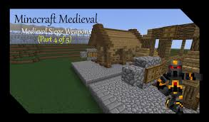 siege minecraft minecraft siege weapons tutorial part 4 of 5 how to