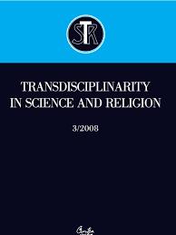 Les Dix Commandements Clous La Croix Ou Requis Transdisciplinarity In Science And Religion No 3 2008 Infinity