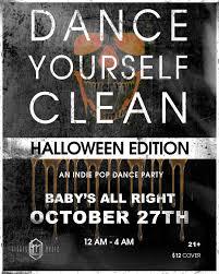 halloween city ontario canada dance yourself clean u2013 halloween edition u2013 tickets u2013 baby u0027s all