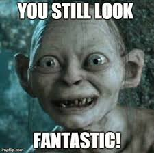Sister Memes Funny - ideal lookfantasticsmeagol using funny birthday memes for sister