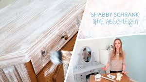 Wohnzimmerschrank Nordisch How To Schrank Im Shabby Chic Stil Streichen Ohne Abscheifen