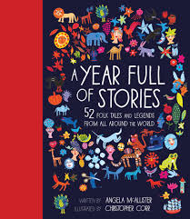 a year of stories 52 folk tales and legends from all around