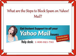 yahoo mail help desk what are the steps to block spam on yahoo mail