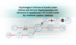 psychological critcism of scarlet letter by melanie watt on prezi