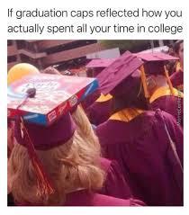 Graduation Meme - 16 best graduation memes 2018 funny and relatable graduation memes