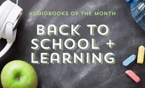 of the month audiobooks of the month back to school learning libro fm