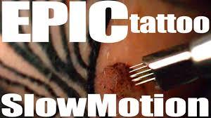 best tattoo in ultra slow motion youtube