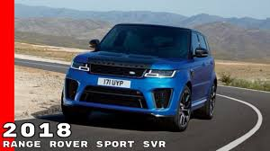 land rover svr price 2018 range rover sport svr youtube