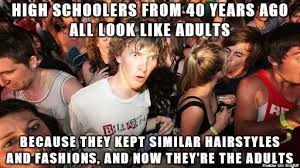 Over The Hill Meme - seriously kids in the 60 s and 70 s looked over the hill meme