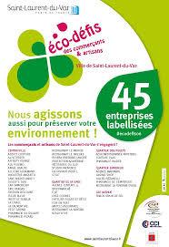 chambre de commerce st laurent du var bravo aux entrepreneurs éco responsables de laurent du var