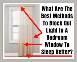 what are the best methods to block out light in a bedroom window