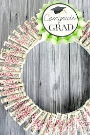 What To Give For A Wedding Gift Money Wreath Best Graduation Gift Ideas Fun And Easy Diy