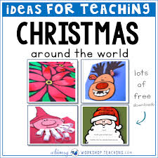 christmas kindness around the world whimsy workshop teaching