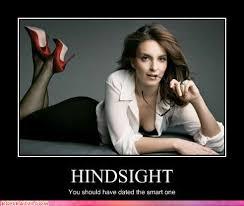 Tina Fey Meme - tina fey hindsight dated