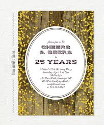 25th birthday invitation for men cheers u0026 beers to 25 years