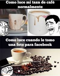 Meme Cafe - mi taza de cafe cuando le memes en quebolu