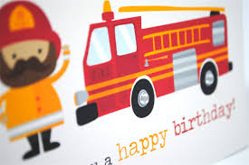 happy birthday card boy firefighter and red fire engine