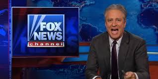 jon stewart tells fox news you and all your false