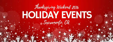 thanksgiving weekend 2016 events in sacramento ca