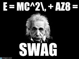 Einstein Meme - e mc 2 az8 albert einstein 1 meme on memegen