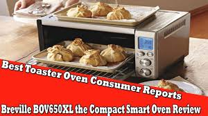 Proctor Silex Toaster Oven Reviews Best Toaster Oven Consumer Reports Breville Bov650xl The Compact