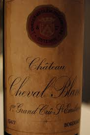 wine legend château cheval blanc my wines and more 1947 cheval blanc