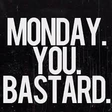 I Hate Mondays Meme - 54 best i hate mondays images on pinterest ha ha i hate mondays