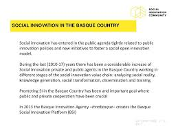 erdf si e social social innovation policies in the basque country ppt