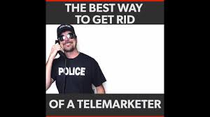 Telemarketer Meme - tom mabe has found the solution to get rid of telemarketers youtube