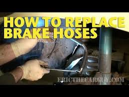how to replace brake hoses ericthecarguy