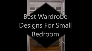 best wardrobe designs for small bedroom 2016 youtube