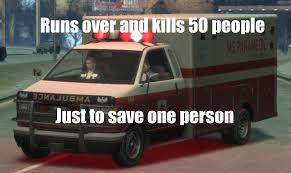 Ambulance Meme - gta logic meme heavy gta v gtaforums