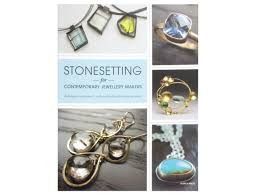 stonesetting for contemporary jewellery makers by melissa hunt
