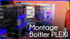 monter ordinateur de bureau présentation montage de boitier pc pléxi