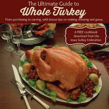 best turkey marinade for thanksgiving free thanksgiving cookbook the ultimate guide to whole turkey