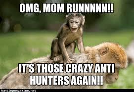 Crazy Mom Meme - hunting meme omg mom runnnn hunting magazine
