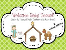 welcome baby jesus nativity themed math centers activities tpt