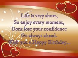 life is short quote pinterest life is very short so enjoy every moment happy birthday