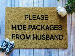 funny doormat please hide packages from husband funny doormats custom