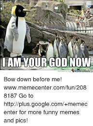 Bow Down Meme - funny for bow down funny www funnyton com