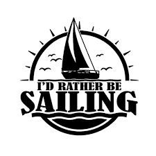 i u0027d rather be sailing w sailboat single color transfer type decal