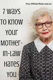7 ways to know your mother in law hates you stay at home mum