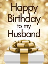golden happy birthday card for husband birthday greeting cards