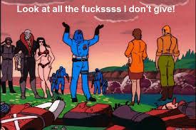 Cobra Commander Meme - cobra commander doesn t care by imadoctor96 on deviantart