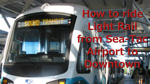 seatac light rail station how to take the seattle light rail from the airport to downtown