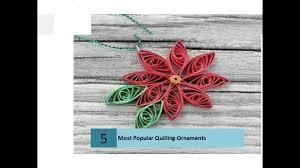 most popular quilling ornaments