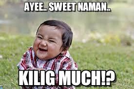 Meme Photos Tagalog - ayee sweet naman evil kid meme on memegen