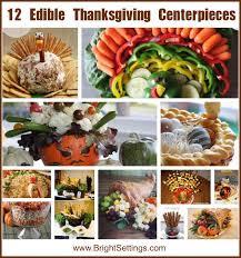 12 edible thanksgiving centerpiece ideas this thanksgiving