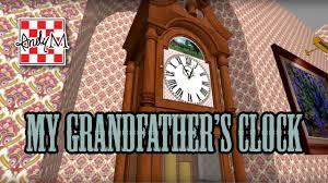 grandfather s clock my grandfather u0027s clock youtube
